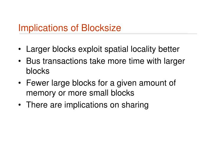 Implications of Blocksize