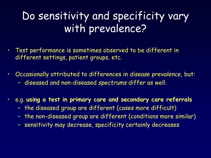 Do sensitivity and specificity vary with prevalence?
