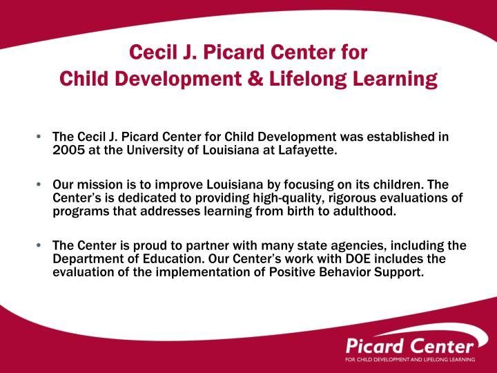 Cecil j picard center for child development lifelong learning