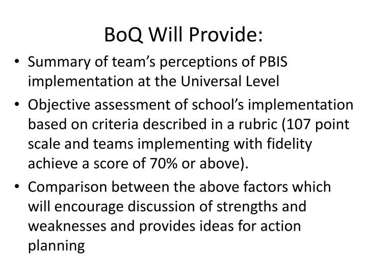 BoQ Will Provide: