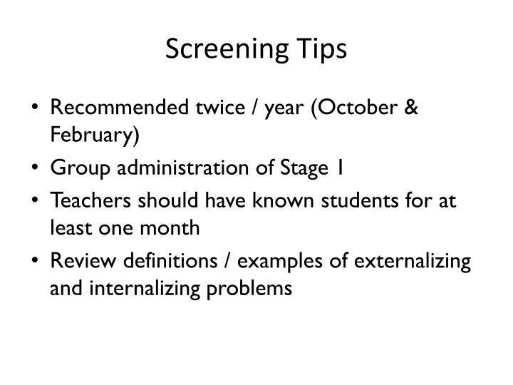 Screening Tips