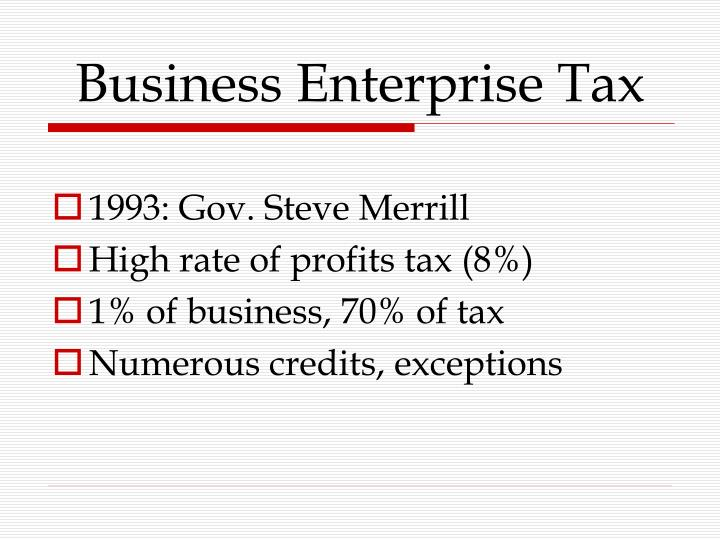 Business Enterprise Tax