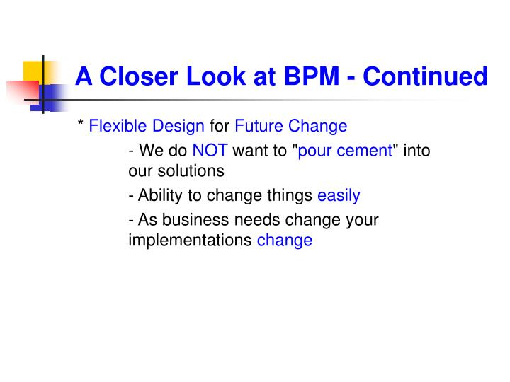 A Closer Look at BPM - Continued