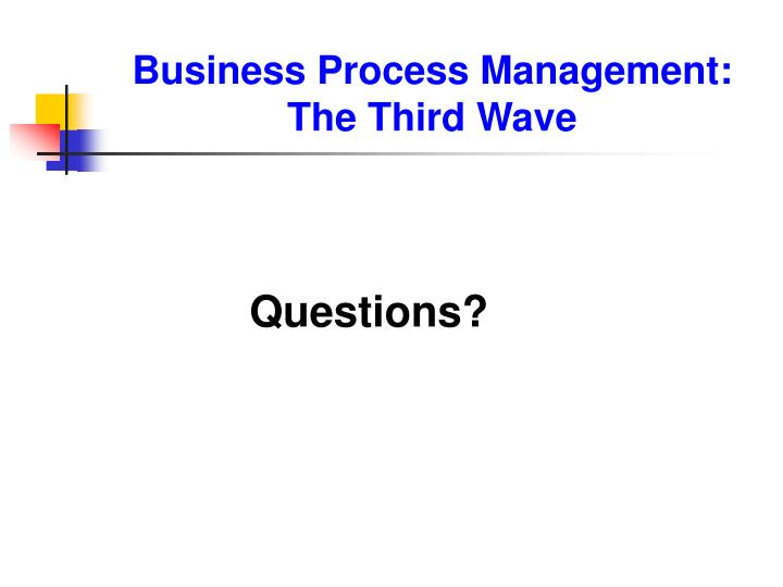 Business Process Management: