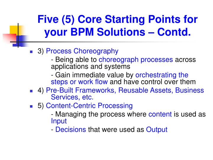 Five (5) Core Starting Points for your BPM Solutions – Contd.
