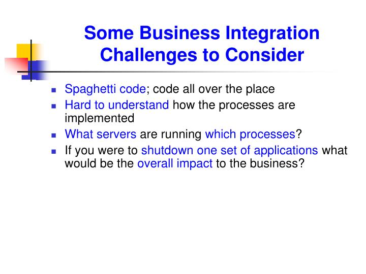 Some Business Integration Challenges to Consider