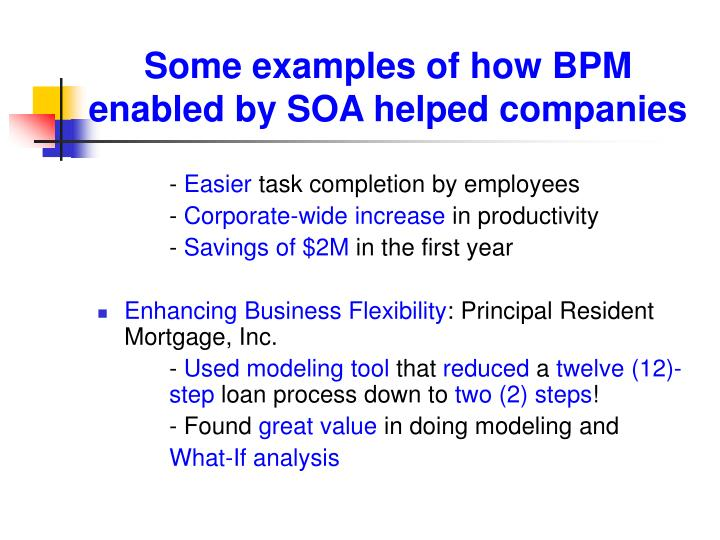 Some examples of how BPM