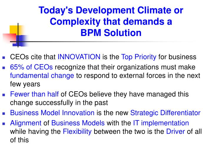 Today's Development Climate or Complexity that demands a