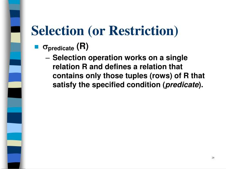 Selection (or Restriction)