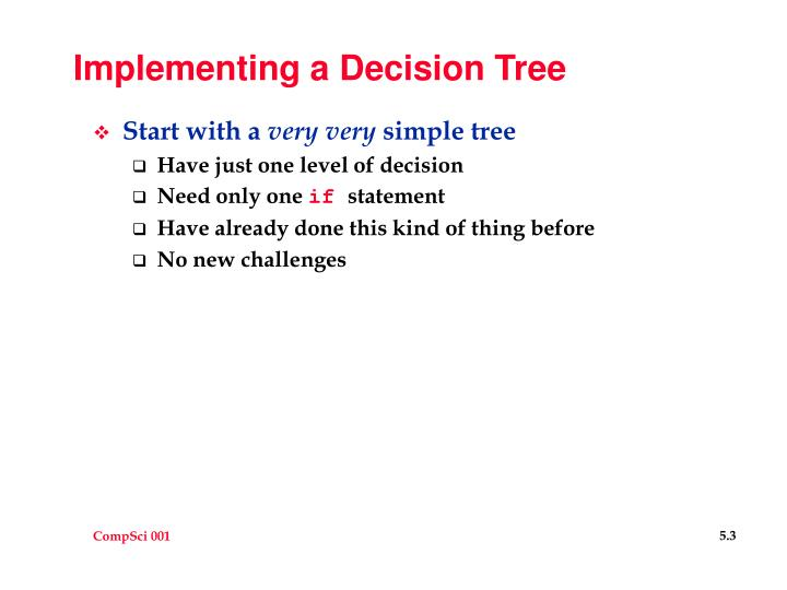 Implementing a decision tree
