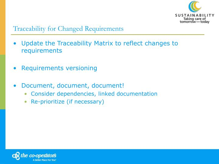 Traceability for Changed Requirements