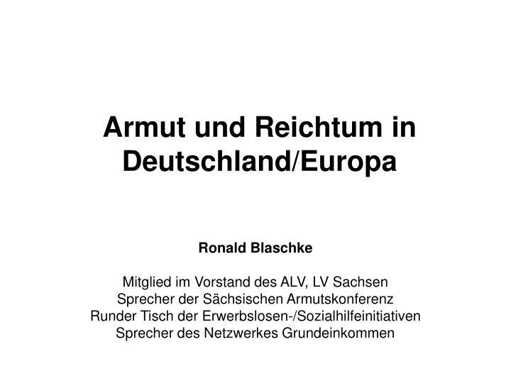 Armut und Reichtum in Deutschland/Europa