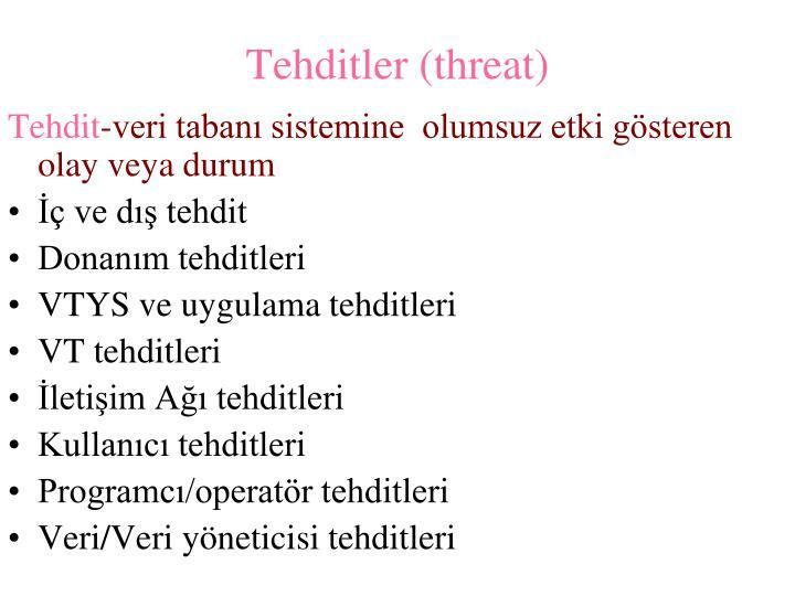 Tehditler (threat)