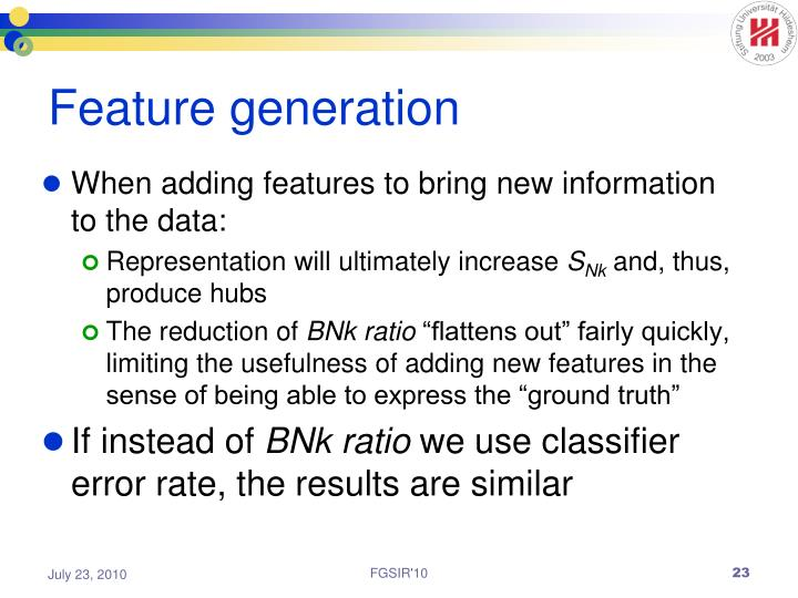Feature generation