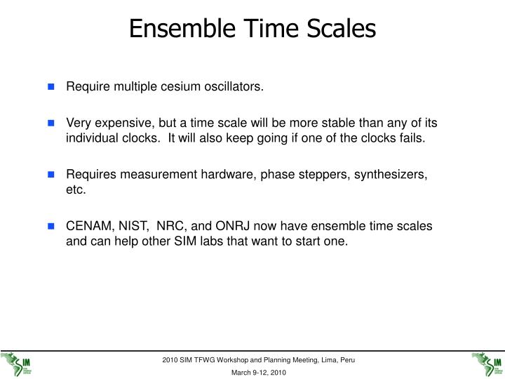 Ensemble Time Scales