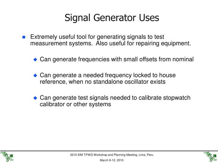 Signal Generator Uses