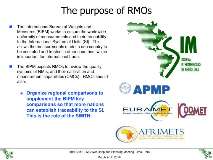 The purpose of RMOs
