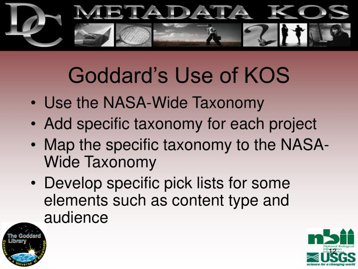 Goddard's Use of KOS