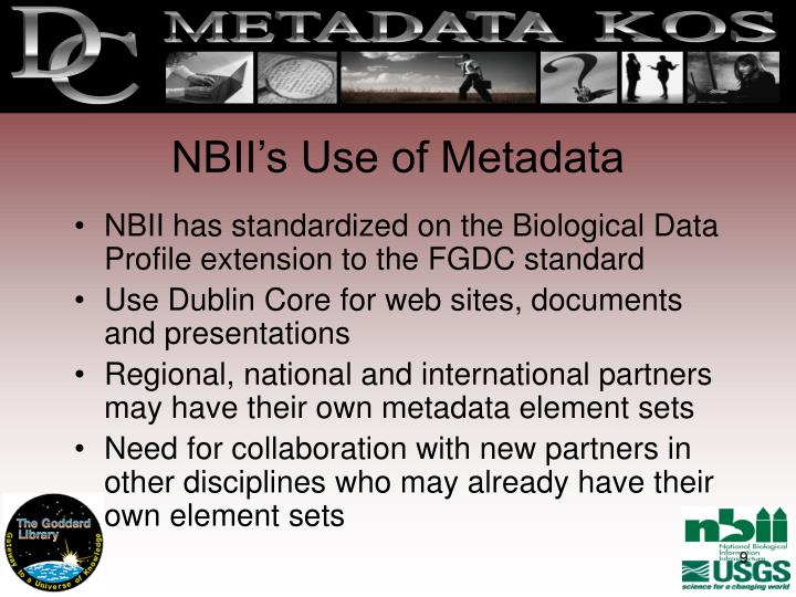 NBII's Use of Metadata