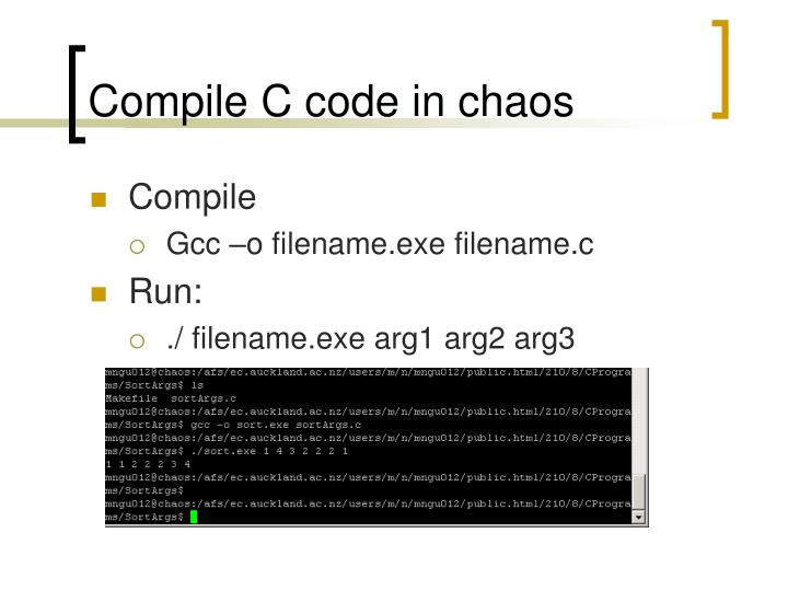 Compile C code in chaos