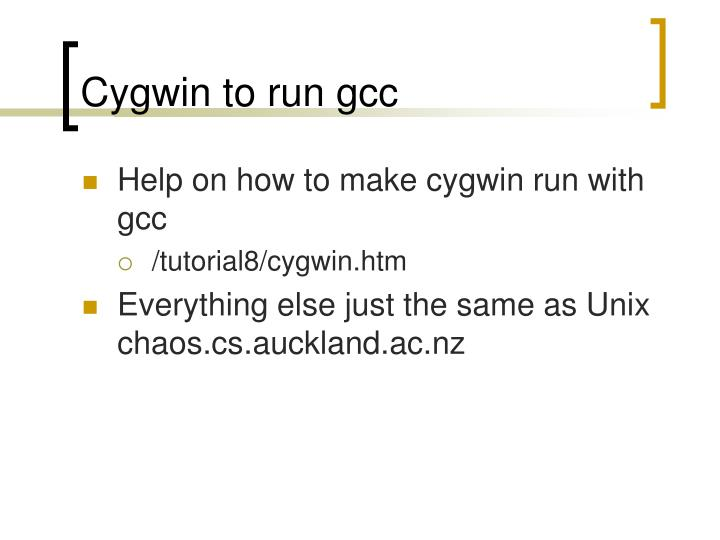 Cygwin to run gcc