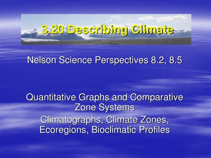 3.20 Describing Climate