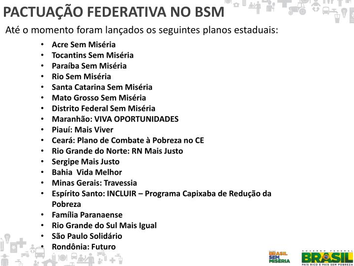 PACTUAÇÃO FEDERATIVA NO BSM