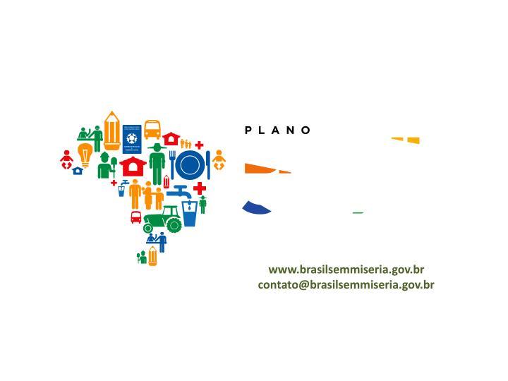 www.brasilsemmiseria.gov.br