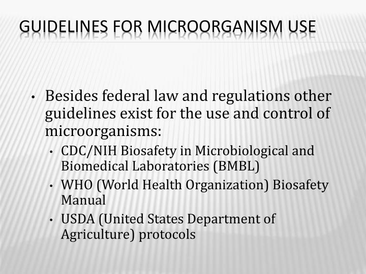 Guidelines for Microorganism Use