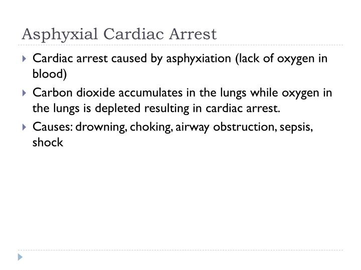 Asphyxial Cardiac Arrest