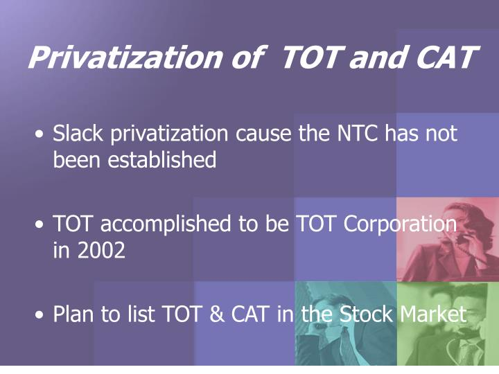 Privatization of  TOT and CAT