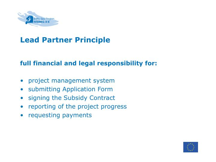 full financial and legal responsibility for: