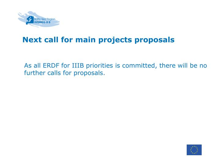 Next call for main projects proposals