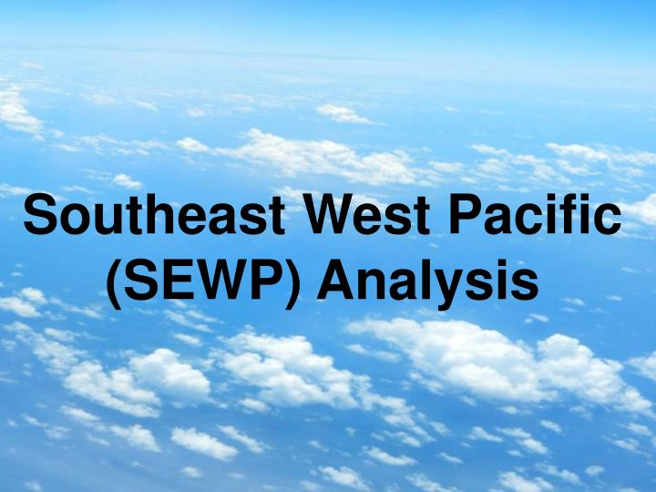 Southeast West Pacific (SEWP) Analysis