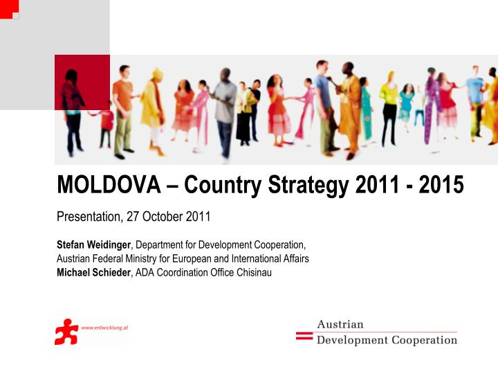 MOLDOVA – Country Strategy 2011 - 2015