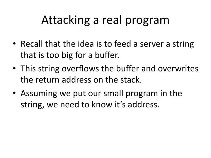 Attacking a real program