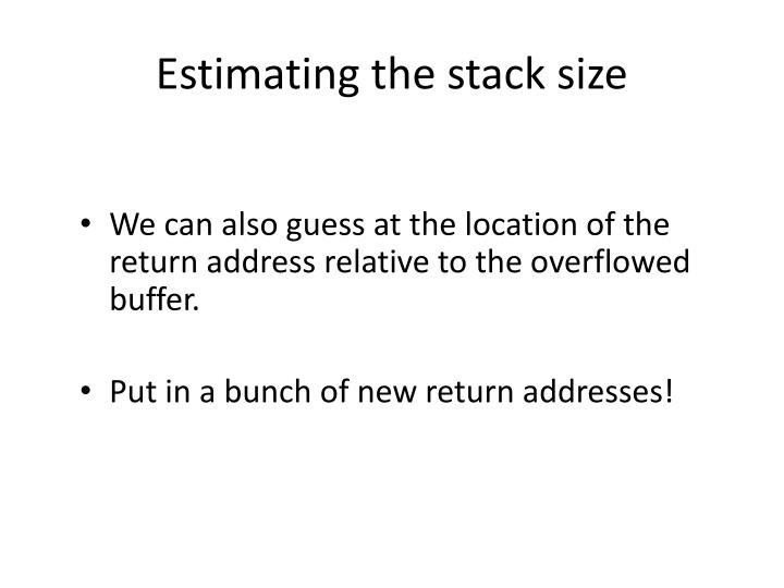 Estimating the stack size