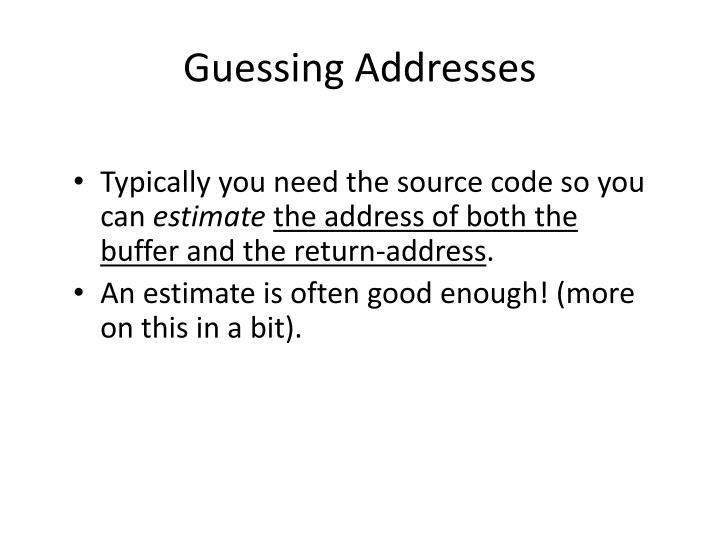 Guessing Addresses
