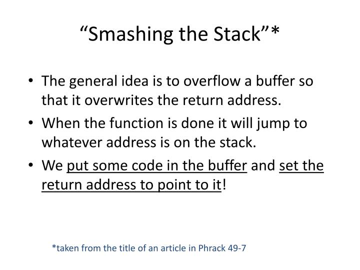 """Smashing the Stack""*"