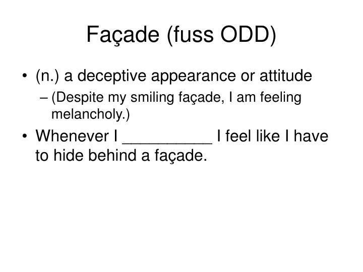 Façade (fuss ODD)