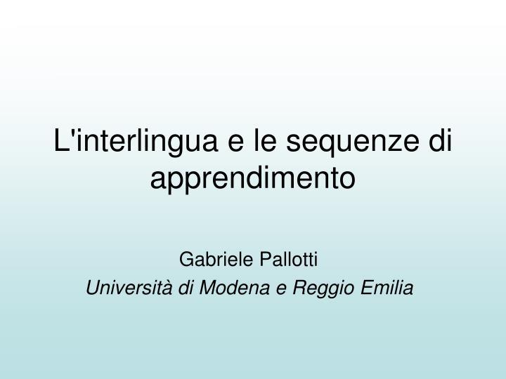 L'interlingua e le sequenze di apprendimento