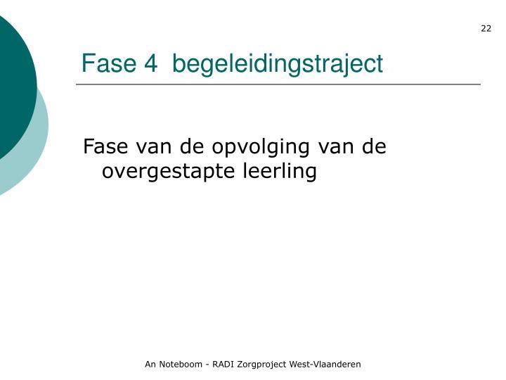 Fase 4  begeleidingstraject