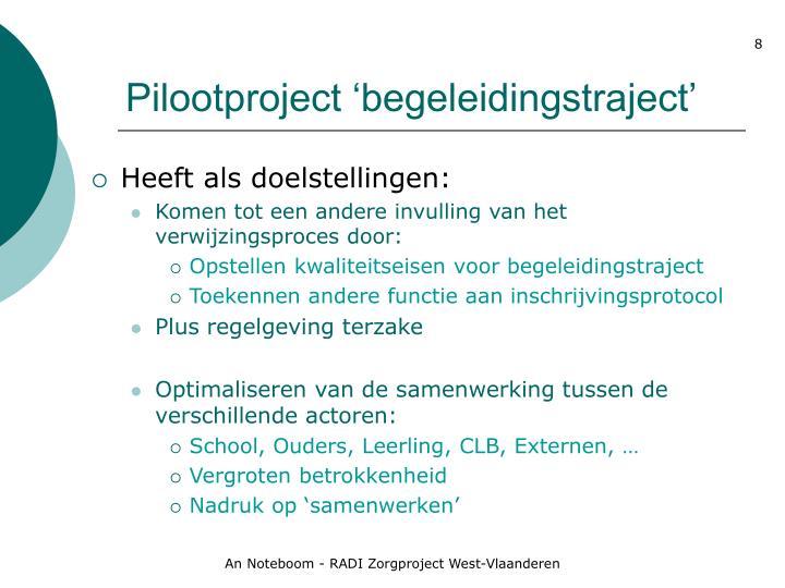 Pilootproject 'begeleidingstraject'