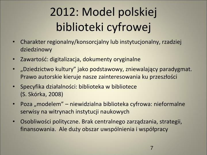 2012: Model polskiej