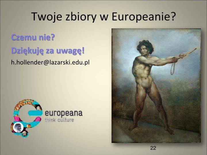Twoje zbiory w Europeanie?
