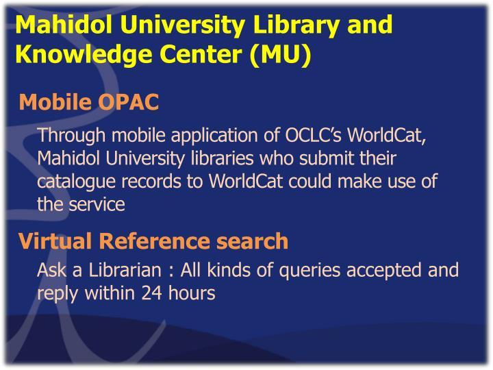 Mahidol University Library and Knowledge Center (MU)