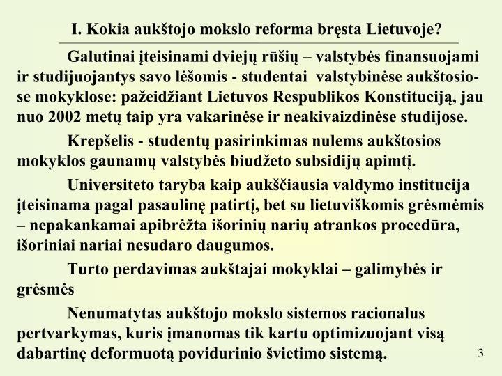 I. Kokia aukštojo mokslo reforma bręsta Lietuvoje?
