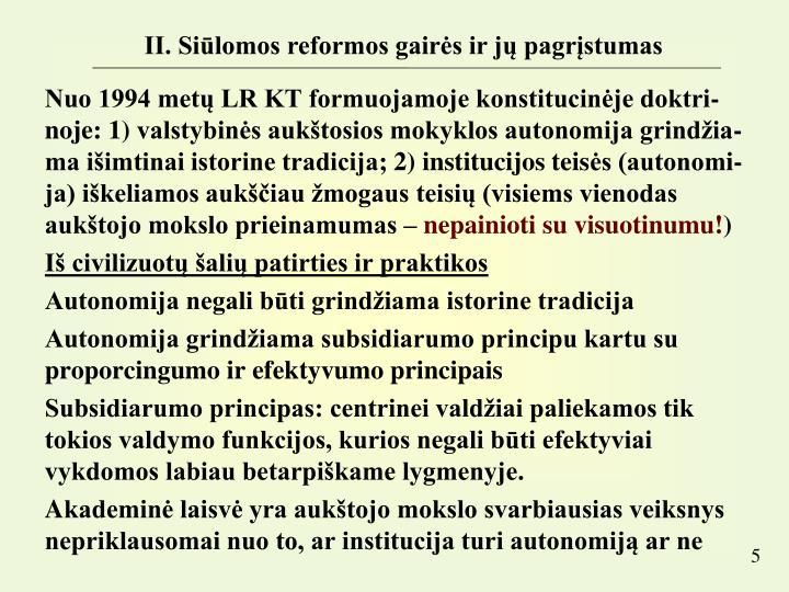 II. Siūlomos reformos gairės ir jų pagrįstumas