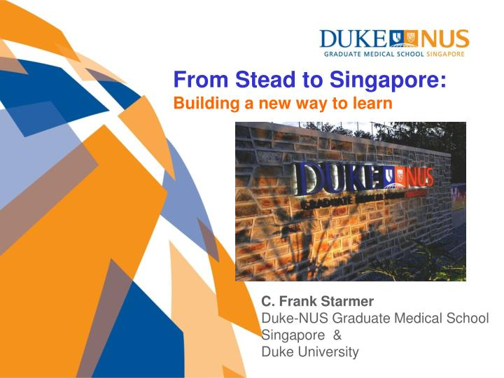 From Stead to Singapore: