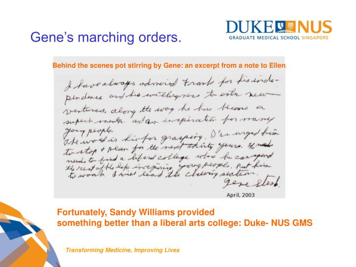 Gene's marching orders.
